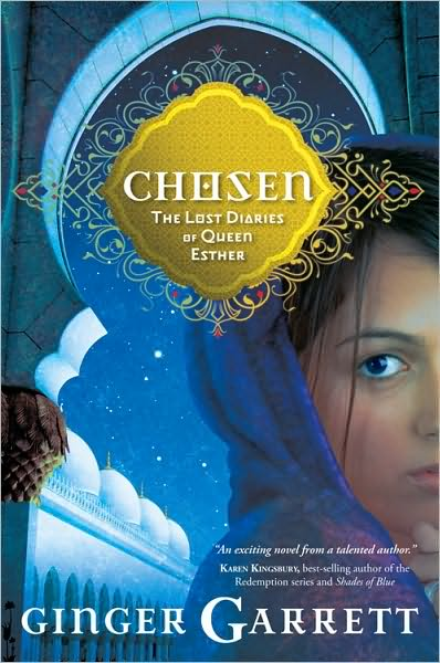 chosen by ginger garrett esther